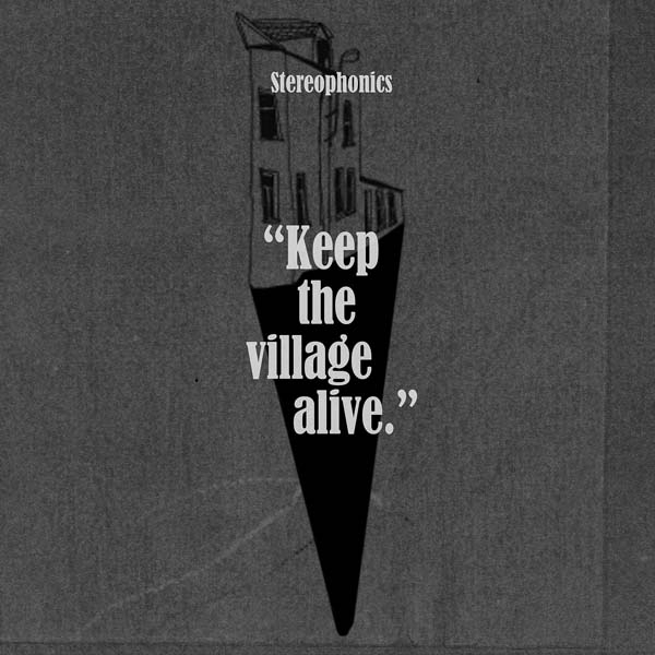 CD review: Stereophonics - Keep The Village Alive