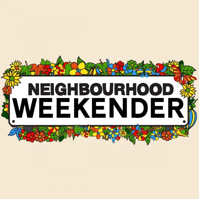 Neighbourhood Weekend kicks off next weekend
