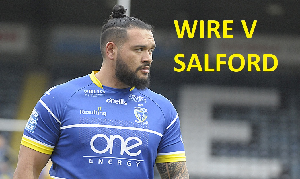 MATCHDAY LIVE: Warrington Wolves vs Salford Red Devils